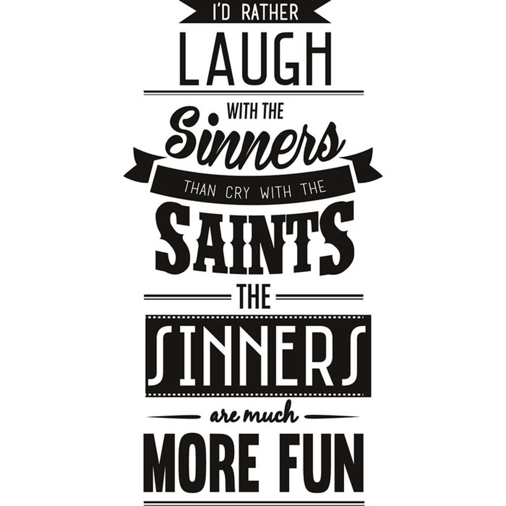 Sinners And Saints Life And Inspirational Quote Wall Stickers Home Art Decals