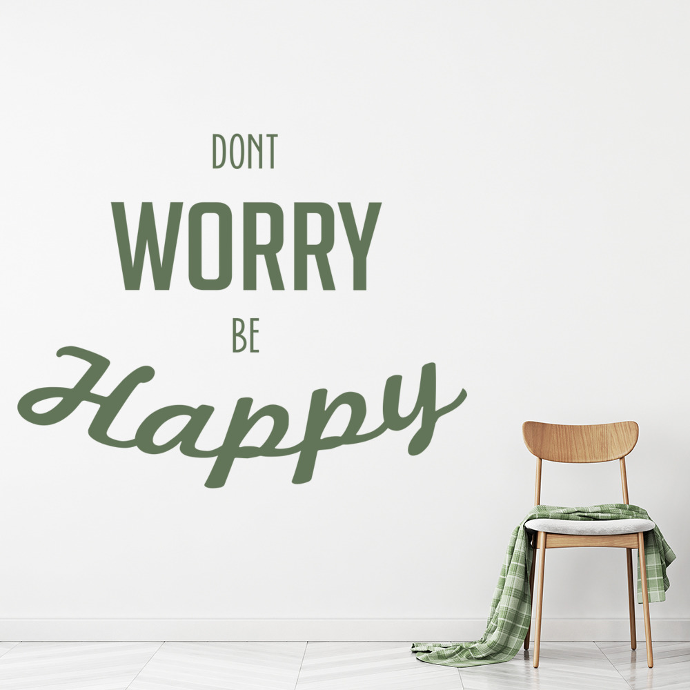 Don T Worry Wall Sticker Inspirational Quote Wall Decal