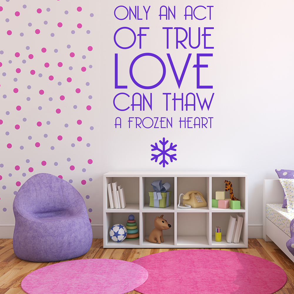 True Love Can Thaw A Frozen Heart Frozen TV & Movie Wall Sticker Kids Art Decals