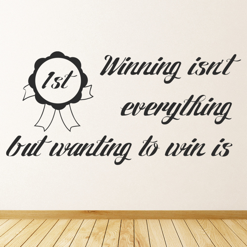 Winning Isn't Everything Life And Inspirational Quote Wall Stickers Art Decals