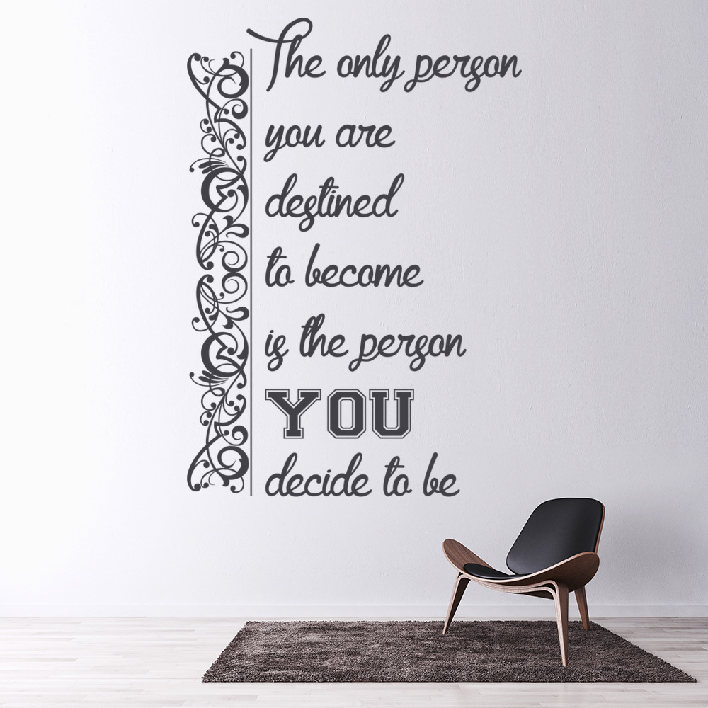 The Person You Decide To Be Life And Inspirational Quote Wall Stickers Art Decal
