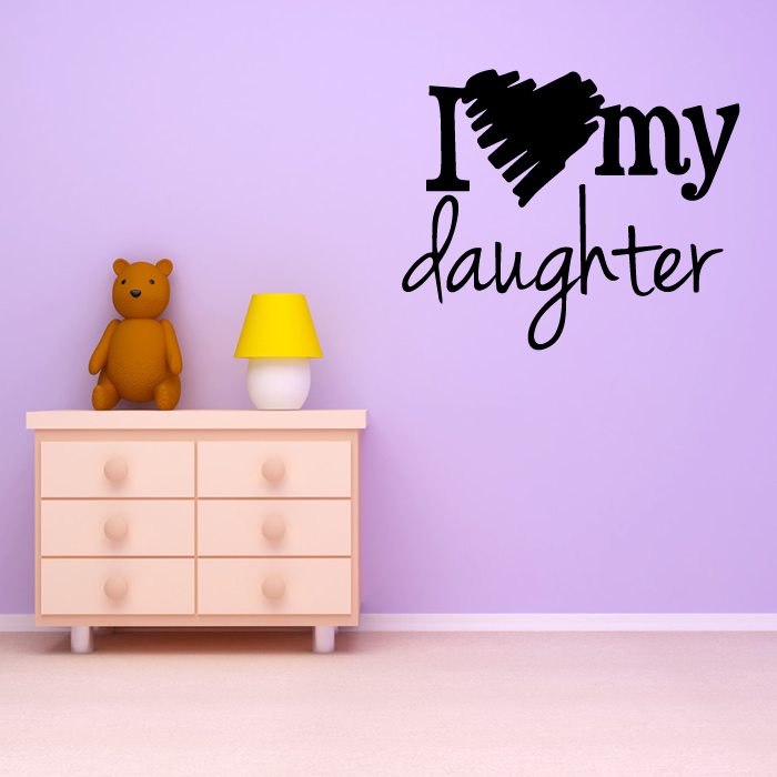 I Love My Daughter Wall Art Wall Sticker Quote