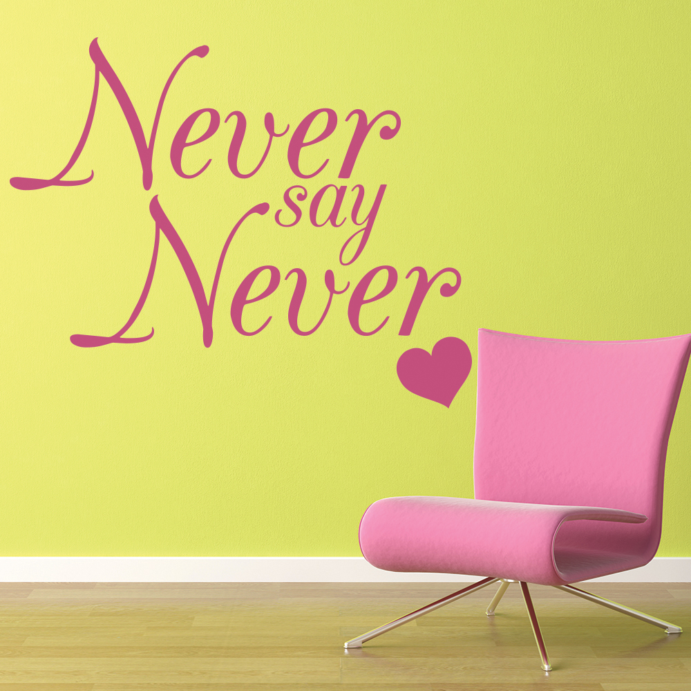 Never Say Never Wall Sticker Justin Bieber Song Lyrics Wall Decal ...