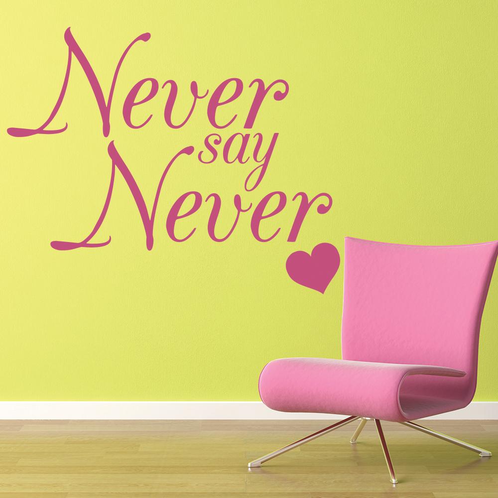 Never Say Never Wall Sticker Justin Bieber Song Lyrics Wall Decal ...