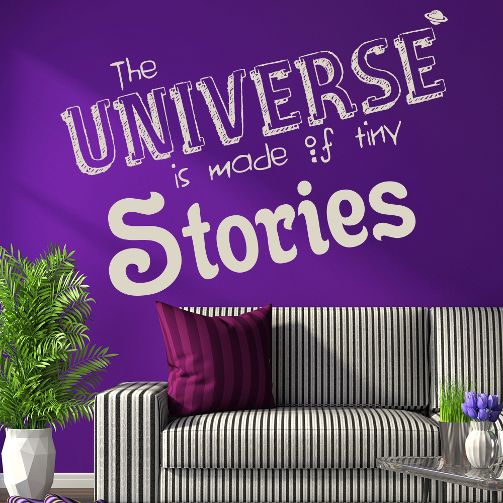 The Universe Is Made Of Tiny Stories Quote Inspirational Wall Sticker Home Decal