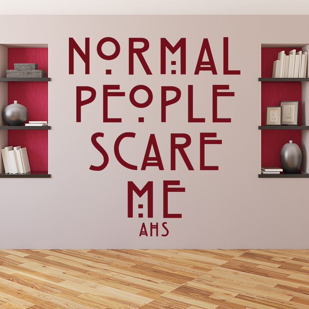 Normal People Scare Me American Horro Story TV & Film Wall Stickers Home Decals