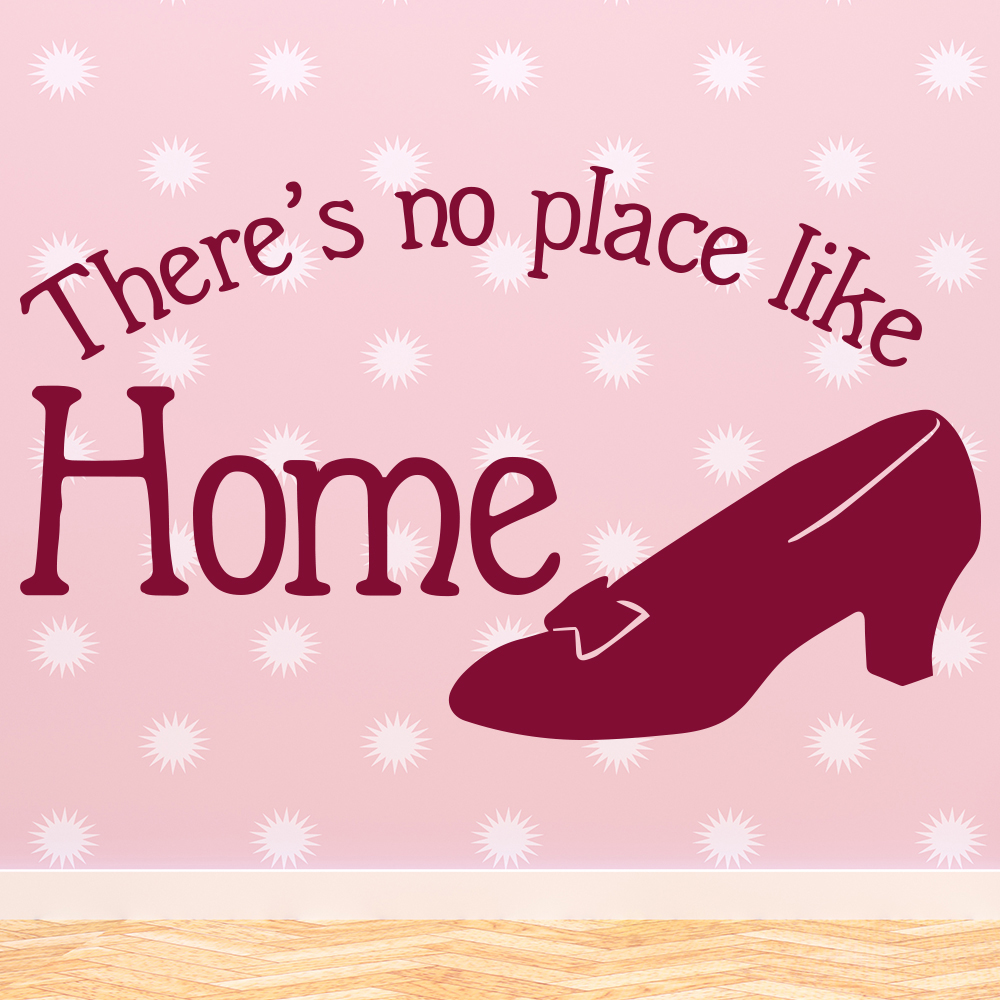 Wizard Of Oz There's No Place Like Home TV & Film Wall Stickers Kids Art Decals