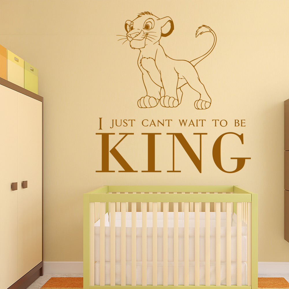 I Just Can't Wait To be King The Lion King TV & Film Wall Sticker Kids Art Decal