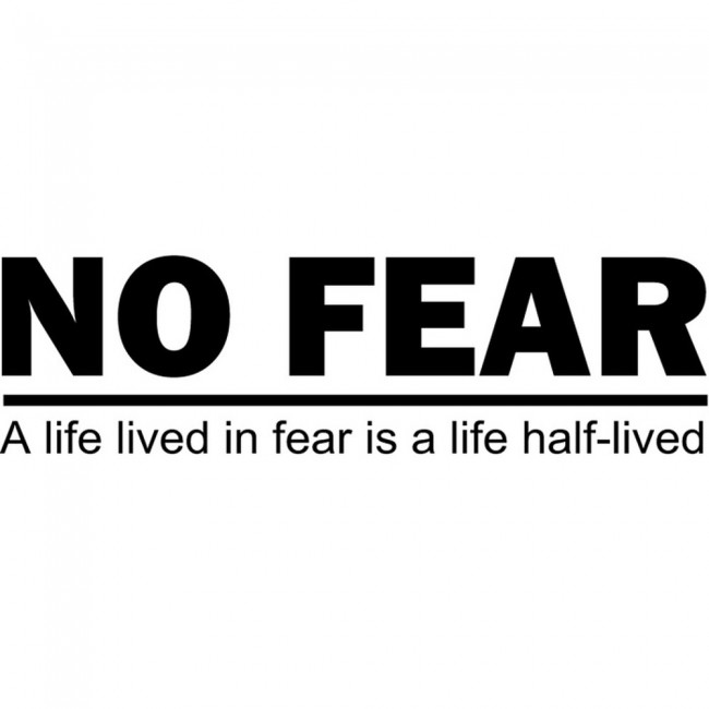 No Fear Wall Sticker Life Quote Wall Art