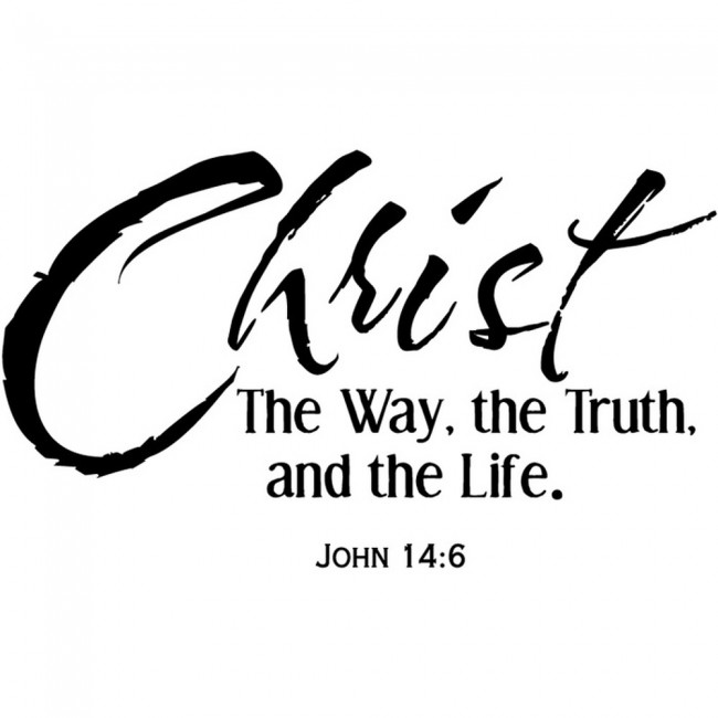 Christian Inspirational Quotes Black Background: Christ The Way, The Truth, And The Life Wall Sticker