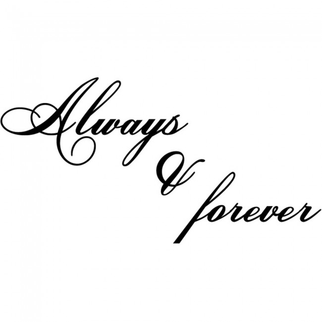 Always And Forever Wall Sticker Love Quotes Wall Art