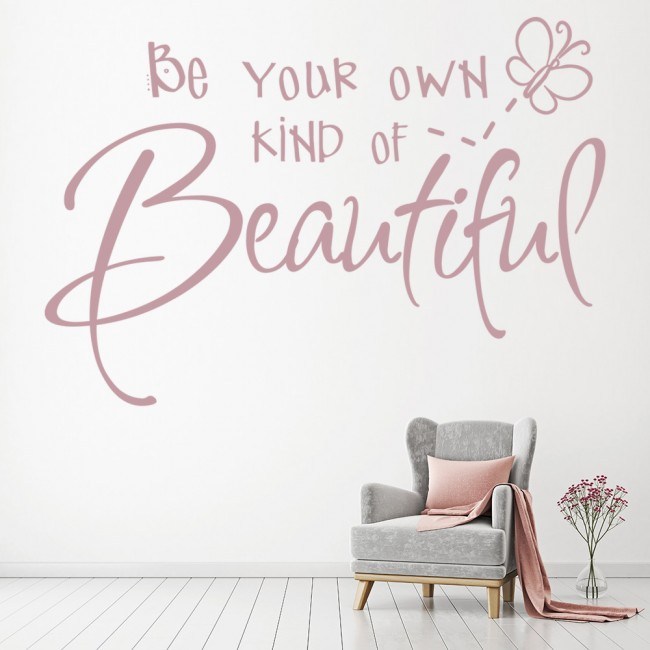 Butterfly Quote Wall Sticker Be Your Own Kind Of Beautiful