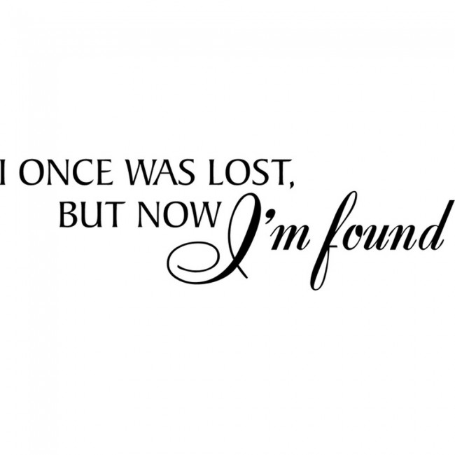 Love Finds You Quote: Lost But Now I'm Found Wall Sticker Bible Verse Wall Decal
