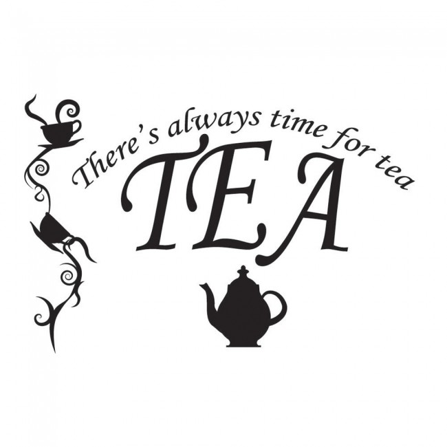 There S Always Time For Tea Kitchen Quote Wall Sticker