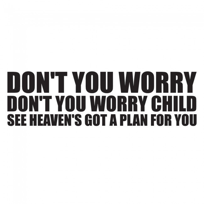Dont Worry Lyrics Song Download: Don't You Worry Child Wall Sticker Swedish House Mafia