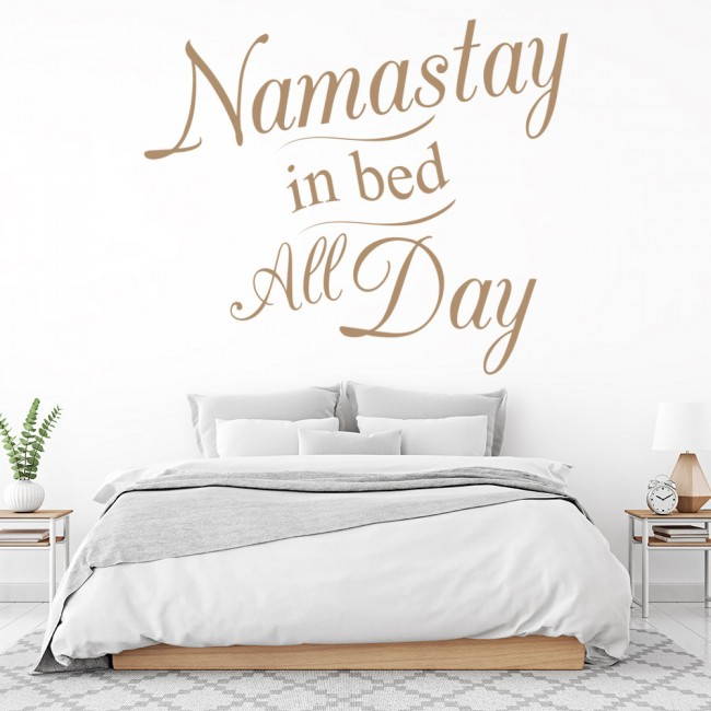 Namastay In Bed Funny Quotes Wall Sticker
