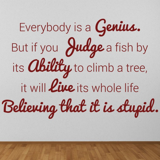 Everybody Is A Genius Wall Sticker Inspirational Quote