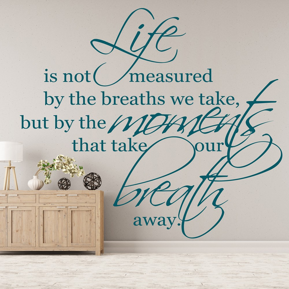Life Is Not Measured Quote Life Is Not Measuredthe Breaths We Take Wall Stickers Life