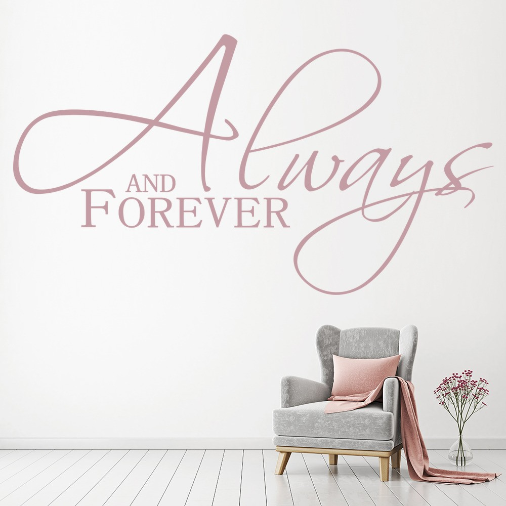 Always And Forever Wall Sticker Love Quote Wall Decal Kitchen Bedroom Home  Decor