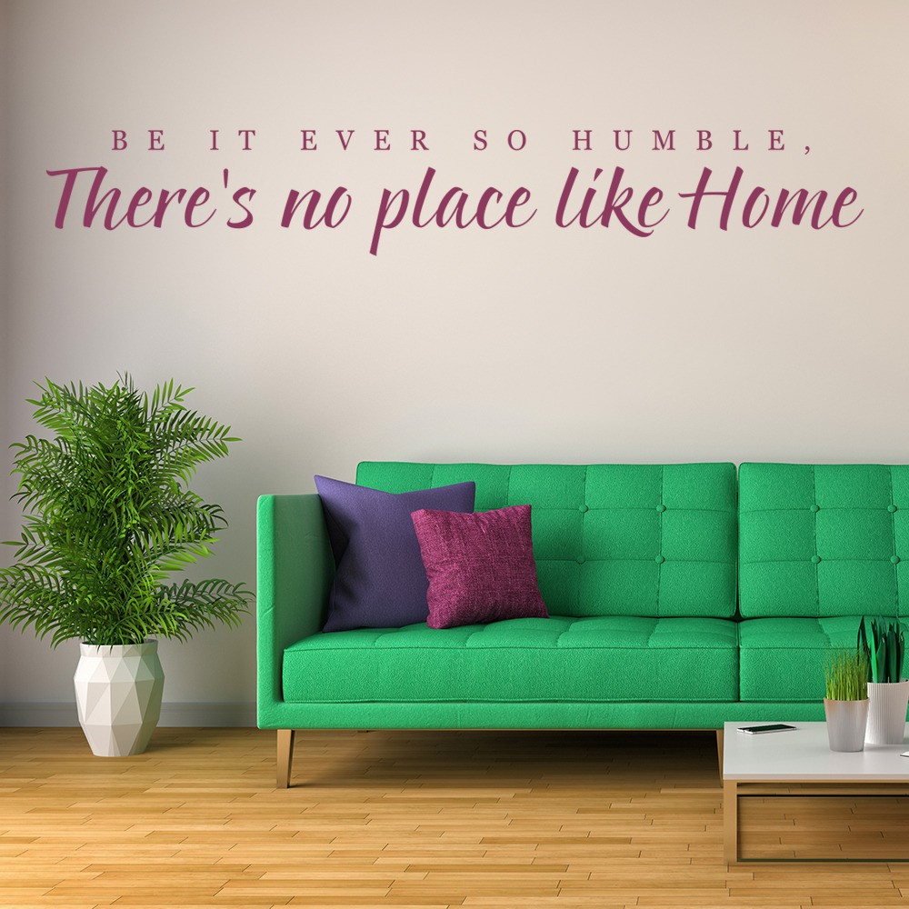 Be It Ever So Humble Wall Sticker Home Wall Art