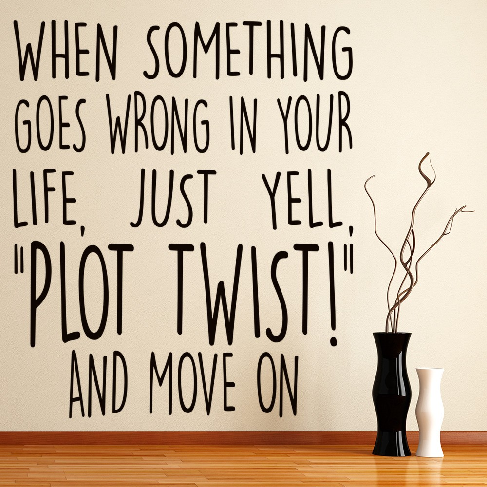 Famous Quotes With A Twist: Plot Twist Inspirational Quotes Wall Sticker