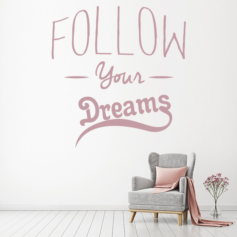 Follow Your Dreams Wall Sticker Inspirational Quotes Wall