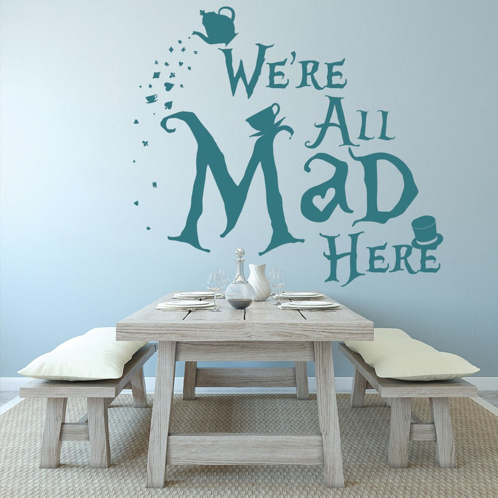 Weu0027re All Mad Here Wall Sticker Alice In Wonderland Wall Decal Teen Girls  Decor