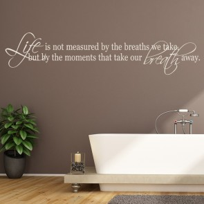 Inspirational Quotes Wall Sticker Life Is Not Measured Wall Decal Home Decor