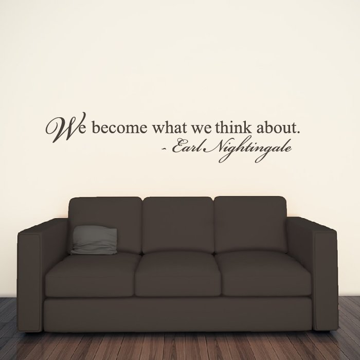 We Become What Think About Wall Sticker Quote Wall Decal Earl Nightingale  Decor
