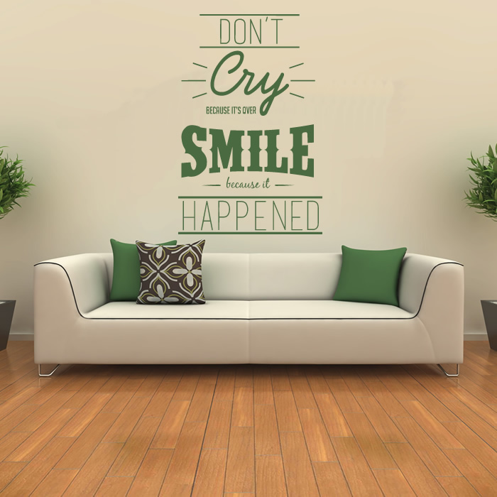Dont Cry Because Its Over Wall Sticker Quote Wall Art